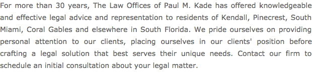 The Law Offices of Paul M. Kade - more than 30 years of experience