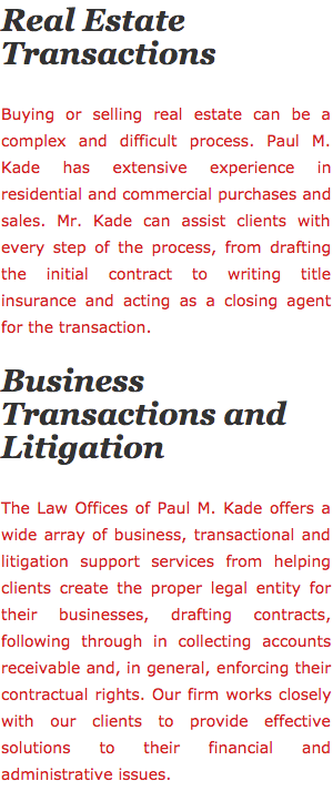 Real Estate Transactions, Business Transactions and Litigation